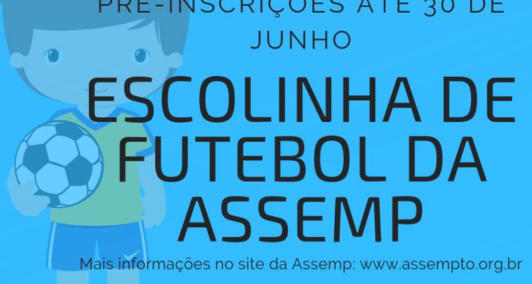 138b2b0c8 Escolinha de Futebol da Assemp recebe pré-inscrições de 15 a 25 de abril   lançamento oficial será no dia 1º de maio